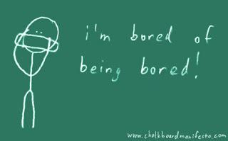 7. bored